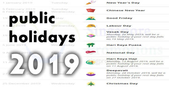 singapore 2019 public holidays � four long weekends