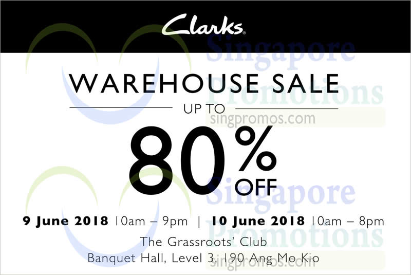 08e142143f36 Enjoy up to 80% OFF Clarks footwear at their warehouse sale from 9 ...