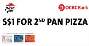 Featured image for Pizza Hut: $1 for 2nd Pan Pizza with OCBC cards! Valid till 31 Jul 2018