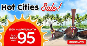 Air Asia Go: Grab a 3D2N vacation fr $95/pax (Hotel + Flights + Taxes)! Ends 22 Jul 2018