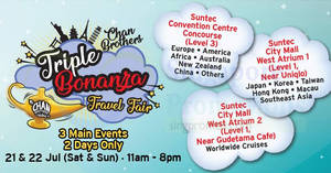 Chan Brothers Triple Bonanza Travel Fair at Suntec from 21 – 22 Jul 2018
