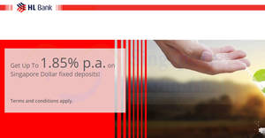 HL Bank: Earn 1.75% to 1.85% p.a. on Singapore Dollar fixed deposits! Ends 31 Aug 2018