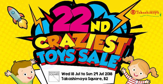 Takashimaya Craziest Toy 17 Jul 2018