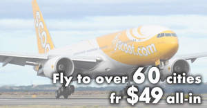 Scoot is offering fares to over 60 destinations fr $49 all-in for one-day only on 26 March 2019