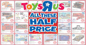 "Toys ""R"" Us to offer 50% off selected LEGO, Fastlane, NERF & more from 15 – 19 Aug 2018"