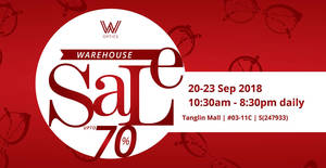 W Optics Warehouse Sale up to 70% off international designer frames & sunglasses from 20 – 23 Sep 2018