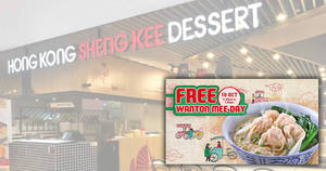 Featured image for Hong Kong Sheng Kee Dessert is giving away free bowls of signature Wanton Mee at 15 outlets on 10 Oct 2018