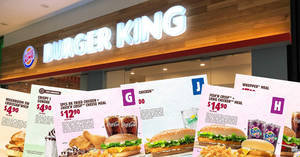Burger King: Enjoy savings on BK meals & more with the latest e-coupon deals valid till 31 Jan 2019