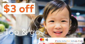 FairPrice: Receive $3 off when you tap & go™ with Mastercard from now till 28 November 2018