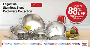 Fairprice: Spend & redeem Italian brand Lagostina stainless steel cookware at up to 88% off! Ends 13 Feb 2019