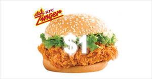 (Fully Redeemed) Grab KFC's all-time favourite Zinger Burger for just $1 till 8 June 2020