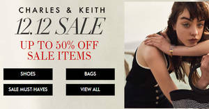 Charles & Keith up to 50% OFF 12.12 sale till 13 December 2018