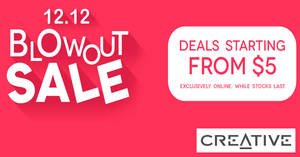 Creative 12.12 BLOWOUT Sale – deals fr $5 onwards! From 10 December 2018, while stocks last