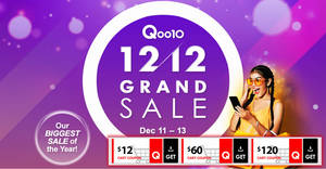 Qoo10 12.12 Grand Sale – grab $12, $60 & $120 cart coupons from now till 13 December 2018