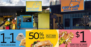 Big Fish Small Fish releases new coupons – 1-for-1 add-on, $1 Fish & Crisps w/ any mains, 50% off 2nd mains & more till 31 Mar 2019
