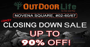 Outdoor Life up to 90% off closing down sale at Novena Square till 31 Jan 2019
