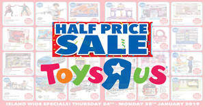 "Toys ""R"" Us: HALF-PRICE offers – LEGO, Nerf, Barbie, Hot Wheels, Tomica & more at ALL stores from 24 – 28 Jan 2019"