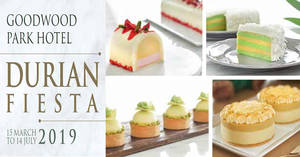 Goodwood Park Hotel's Durian Fiesta to return from 15 Mar to 14 Jul 2019