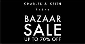 Charles & Keith and Pedro to run up to 70% off bazaar sale from 14 – 17 Mar 2019