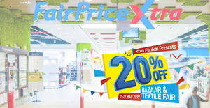 NTUC Fairprice Xtra outlets are offering 20% OFF baby products, toys, household and many more till 27 Mar 2019