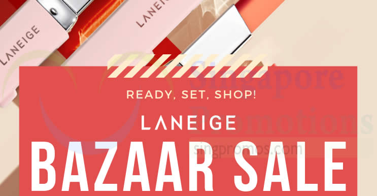 LANEIGE up to 70% off bazaar sale at Suntec from 8 – 10 Mar 2019