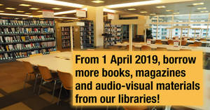 Featured image for National Library Board to double number of physical library items you can borrow from 1 Apr 2019