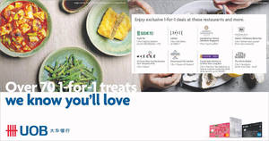 UOB cardholders enjoy over 70 1-for-1 dining deals from 25 April 2019