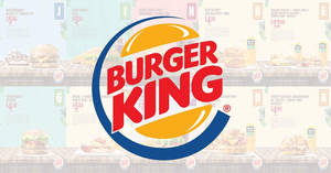 Burger King: Enjoy savings on BK meals & more with the latest e-coupon deals valid till 31 July 2019