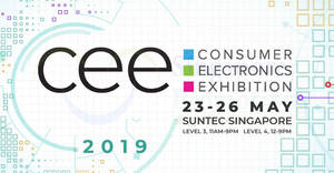 Consumer Electronic Exhibition (CEE 2019) at Suntec from 23 – 26 May 2019