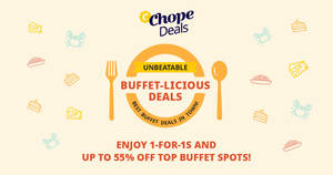 Get 1-for-1s and up to 55% off Buffet Deals at over 60 Popular Restaurants with ChopeDeals!