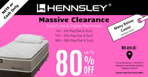 4e6acd94cf52 Hennsley Massive Clearance Sale – Up to 80% Savings on Mattresses. Special  PwP discount for bedframe or storage bedframe. From 4th May 2019