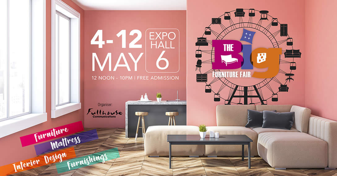 The Big Furniture Fair At Singapore Expo From 4 12 May 2019