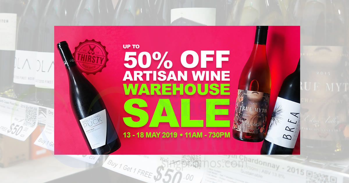 Thirsty Beer Shop Wine Warehouse Sale from 13 – 18 May 2019
