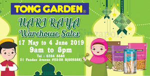 Tong Garden annual Hari Raya warehouse sale from 17 May – 4 Jun 2019