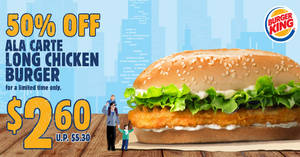 Burger King is offering 50% off delicious Long Chicken Burgers for a limited time from 11 June '19