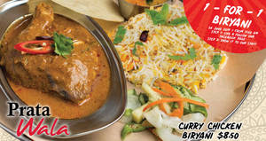 Prata Wala to offer 1-FOR-1 Curry Chicken Biryani at ALL outlets on 26 June 2019, 11am onwards!
