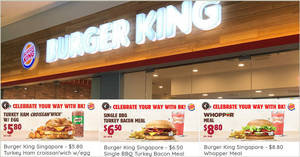 Save at Burger King with these special National Day Parade (NDP) coupon deals valid till 31 Aug 2019
