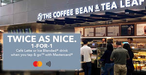 Featured image for (Fully Redeemed!) The Coffee Bean & Tea Leaf® is offering 1-for-1 specials on Cafe Latte or Ice Blended® drink with Mastercard till 31 July 2019