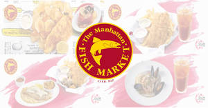 Enjoy special deals at Manhattan Fish Market with these NDP coupons valid till 30 Sept 2019