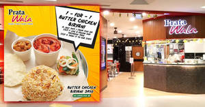 Prata Wala to offer 1-for-1 Butter Chicken Biryani at all Prata Wala outlets on 16 July 2019