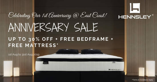 Featured image for Hennsley Sleep Sanctuary @ East Coast 1st Anniversary Sale from 1 - 31 Aug 2019