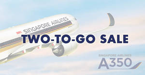 Featured image for Singapore Airlines launches NEW two-to-go fares 5-DAYS sale fr $158 all-in return to over 20 destinations! Book by 6 Aug 2019