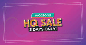 Watsons HQ sale offers discounts of up to 67% off, Buy 1 Get 1 deals and more! From 24 – 26 Sep 2019