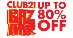 Club 21 Bazzar sale from 19 – 20 Oct 2019