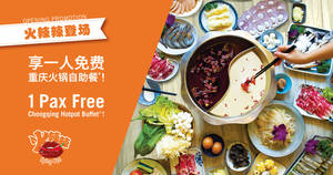 Opening Special: 1pax FREE Buffet* at 火辣辣 Spicy Pot (Serangoon Garden) 16 Oct to 31 Oct 2019