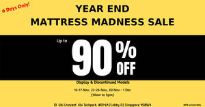 Year End Mattress Madness Sale – Up to 90% Off Mattresses! From 16 Nov – 1 Dec 2019 (Sat & Sun only)