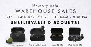 iFactory Asia warehouse sale from 12th – 14th December 2019