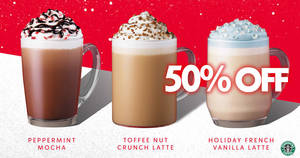Starbucks Christmas Open House: 50% off any Christmas beverage of any size on 5 December 2019, 5pm – 7pm