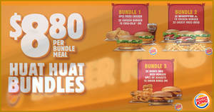 Your Burger King favourites are now available for just $8.80 with the new Huat Huat bundles (From 20 Jan 2020)