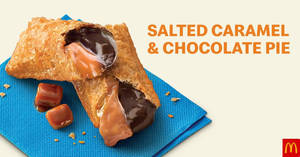 McDonald's Malaysia now has Salted Caramel & Chocolate Pie, Salted Caramel Dessert, Cheesecake Desserts & More (From 23 Jan 2020)
